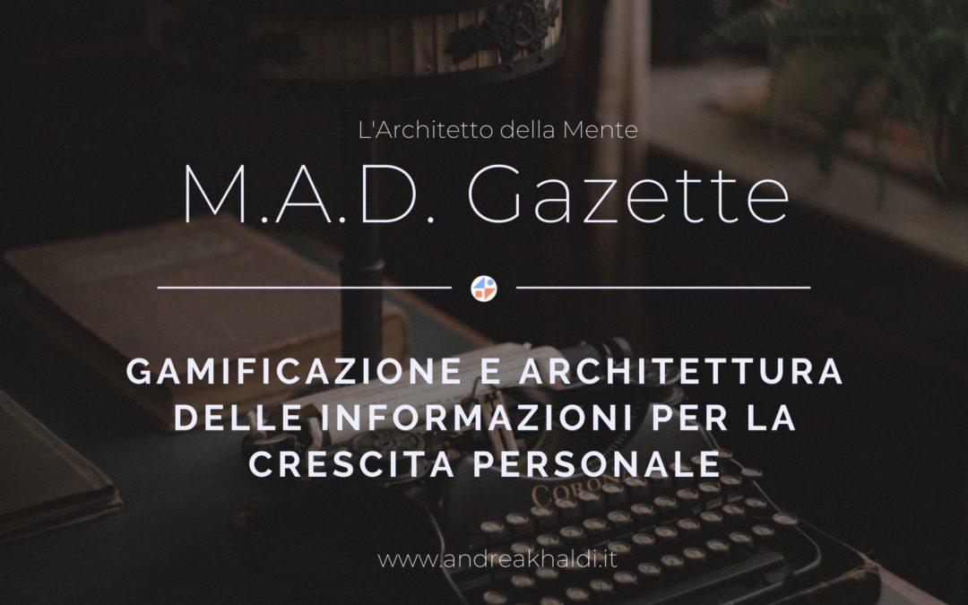 Gamificazione: nasce la M.A.D. Gazette!